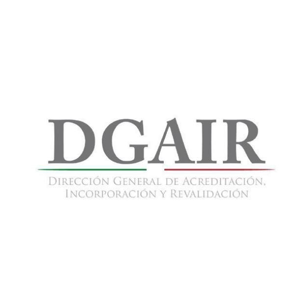 DGAIR – Dirección General de Acreditación, Incorporación y Revalidación